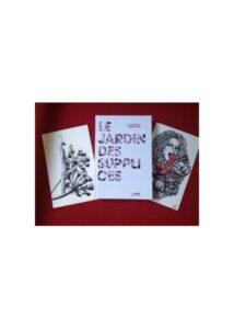 Le Jardin des Supplices - Edition limitée