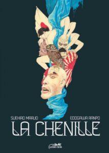 La chenille (Nouvelle édition reliée) + Tiré à part et marque page